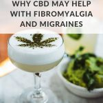 A scientific view of why CBD may help with fibromyalgia and migraines