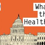 Podcast: KHN's 'What The Health?' A 'Healthy' State Of The Union