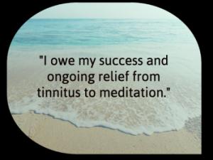 Tinnitus and meditation