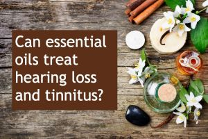 Image asking if essential oils can help hearing loss