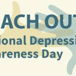 """""""Reach Out"""" to Celebrate National Depression Screening Day"""