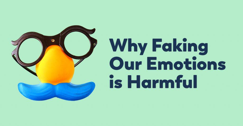 faking-emotions-harmful